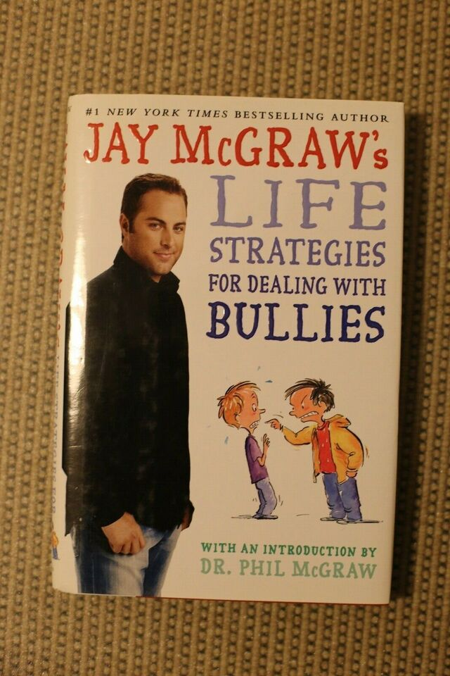 Life Strategies For Dealing With Bullies - Jay McGraw