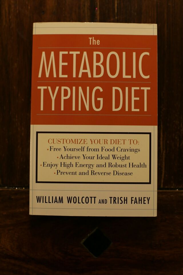 The Metabolic Typing Diet - William Wolcott, Trish Fahey